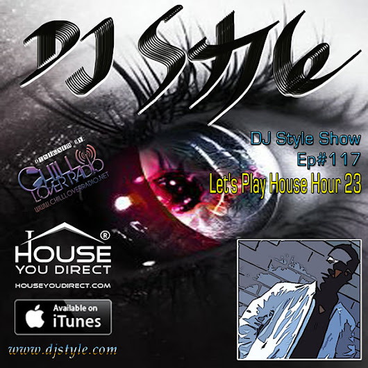 DJ Style Show by House You Direct Ep117