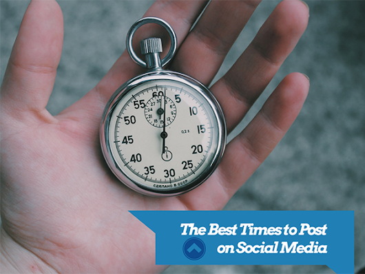 The Best Times to Post on Social Media