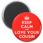Keep Calm And Love Your Cousin Design On T Shirt Poster Mug And
