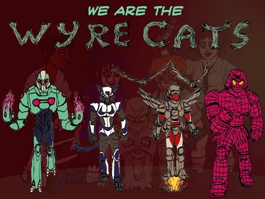 We Are The WyreCats - Cat Walk