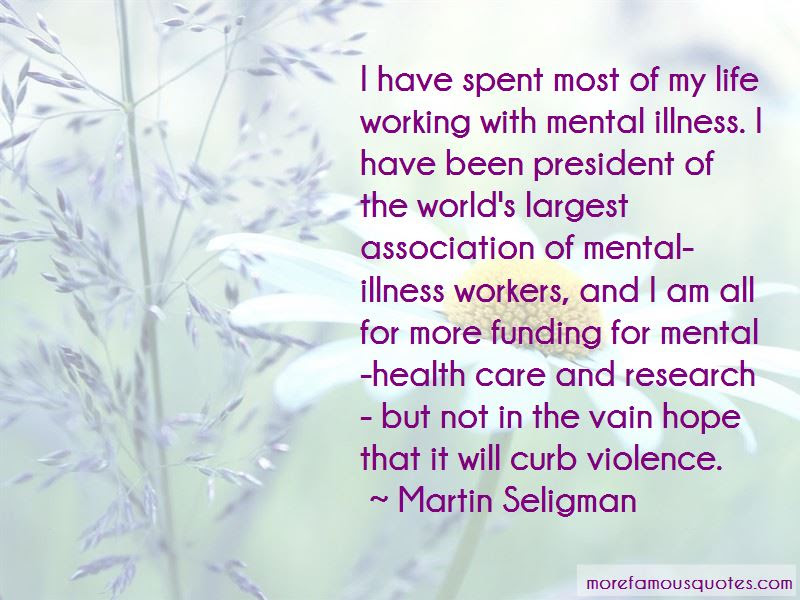 Quotes About Mental Illness And Hope Top 4 Mental Illness And Hope