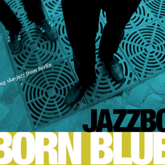 Born Blue, by Jazzbo