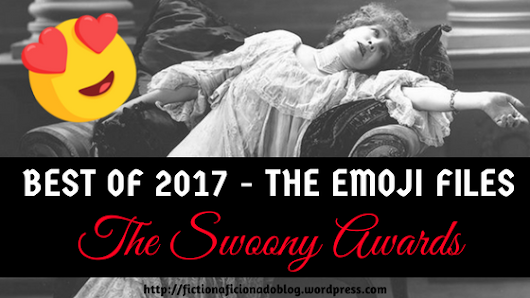 Best of 2017 – The Emoji Files, Part I: The Swoony Awards