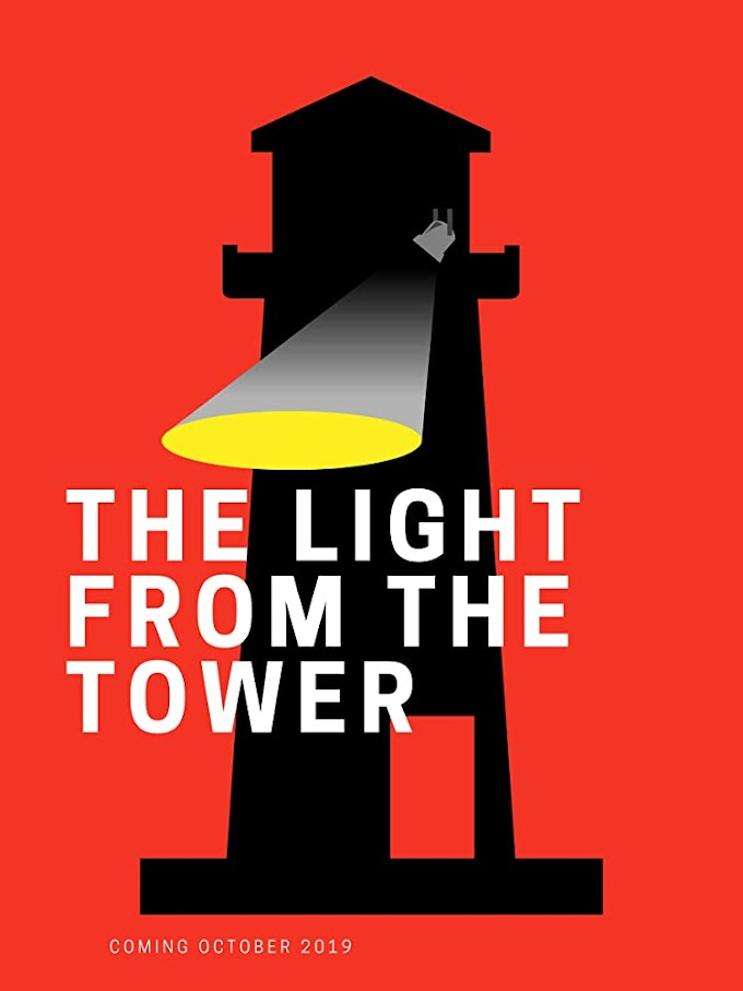 Light from the Tower 2020 - MOVIE