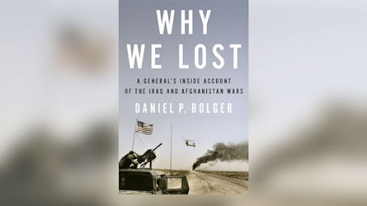 Excerpt: Daniel Bolger's 'Why We Lost'