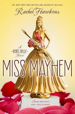 Miss Mayhem (Rebel Belle, #2)