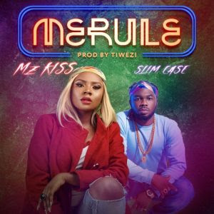 Download Video:- Mz Kiss Ft. Slimcase – Merule