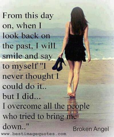 I Overcome All The People Who Tried To Bring Me Down Picture
