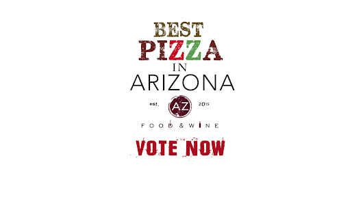 Best Pizza in Arizona...What's Your Favorite Pie! Vote Today! - Az Food and Wine