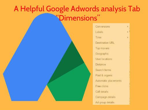 How to Use Adwords Dimensions Tab for Quick Audit