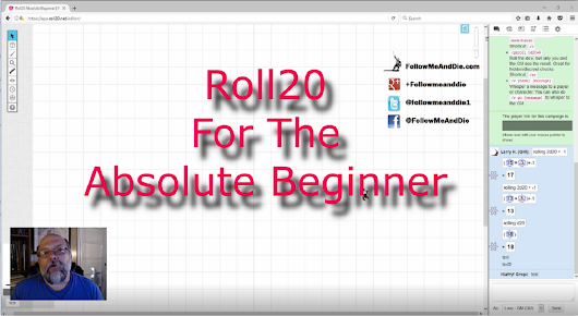 Roll20 For the Absolute Beginner No. 1 - The GM: Getting Started – Follow Me And Die!