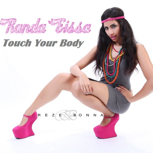 Randa Eissa - Touch Your Body by Randa Eissa