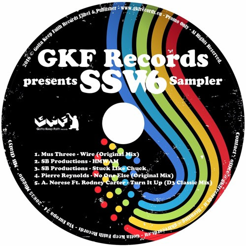 "GKF Records presents: ""SSW6 Sampler"" by Gotta Keep Faith Rec."