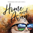 Home and Away by Candice Montgomery Release Day Review!