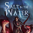 Book Review: Salt in the Water (A Lesser Dark Book One)