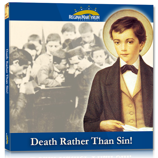 Death Rather Than Sin – St. Dominic Savio