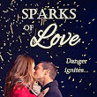 Sparks of Love {Mary L Ball}