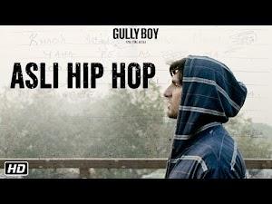 ASLI HIP HOP LYRICS – Gully Boy | Ranveer Singh | Alia Bhatt | Emiway Bantai