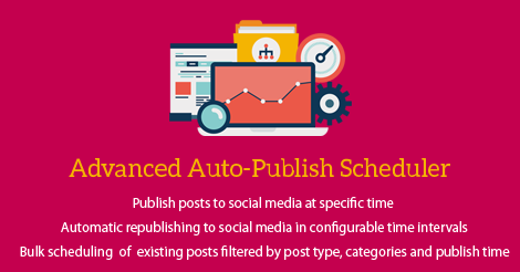 Advanced Autopublish Scheduler Addon for Social Media Auto Publish plugin updated - v1.2.3 - XYZScripts Blog
