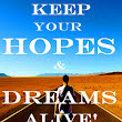 SELF-HELP: ROAD TO SUCCESS....The New Wonderland: Keep your Dream, Hope & Patience alive!