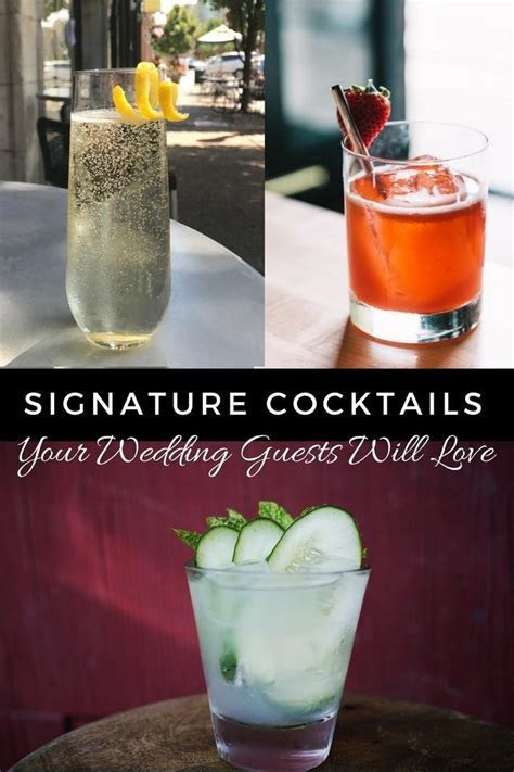 10 Signature Cocktails To Serve At Your Wedding That