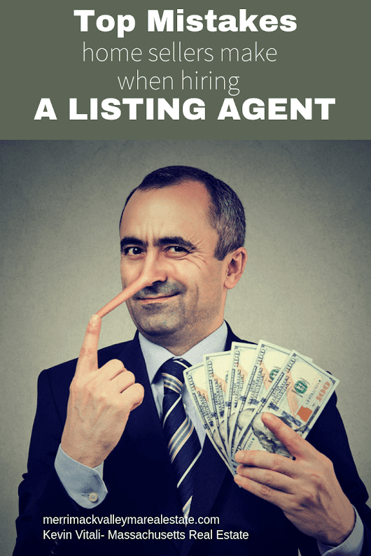 Top Mistakes When Hiring A Listing Agent - Tewksbury MA Listing Agent