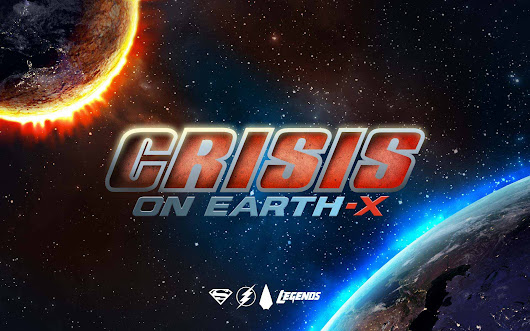 Crisis on Earth-X Crossover Event RECAP