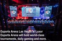 ESports Arena Las Vegas at Luxor