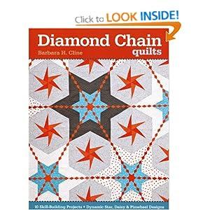 http://www.amazon.ca/Diamond-Chain-Quilts-Skill-Building-Projects/dp/1607057530/ref=tmm_pap_title_0?ie=UTF8&qid=1388410337&sr=8-1