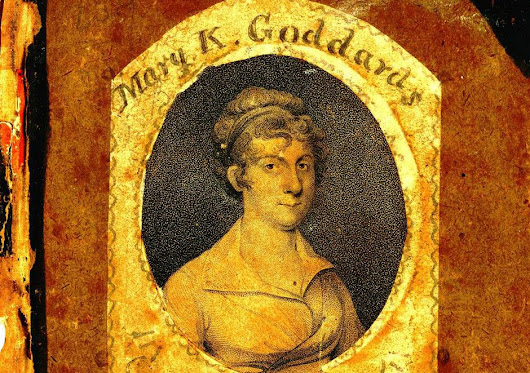 Mary Katharine Goddard, the Woman who Signed the Declaration of Independence