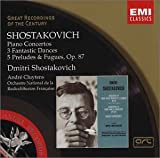 Shostakovich: Piano Concertos; 3 Fantastic Dances; 5 Preludes & Fugues, Op. 87