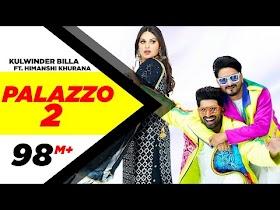 PALAZZO 2 Song Lyrics | Kulwinder Billa | Shivjot | Himanshi Khurana | Aman Hayer | Latest Punjabi Song 2021