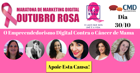 Outubro Rosa com Maratona de Marketing Digital ajudando no combate ao câncer de mama