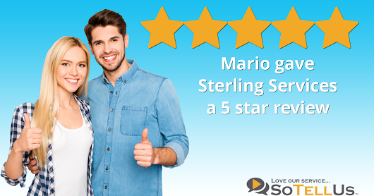 Mario V gave Sterling Services a 5 star review