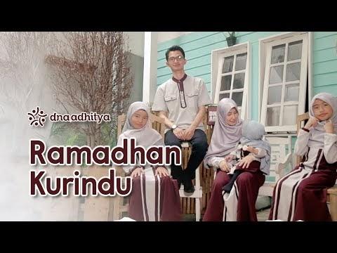 DNA Adhitya - Ramadhan Ku Rindu