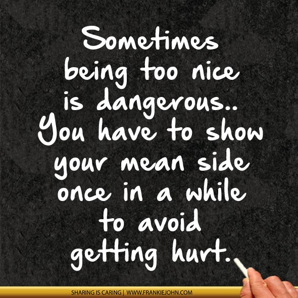 Quotes About Being Nice 250 Quotes