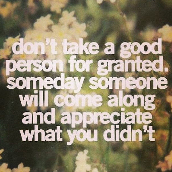 Take People For Granted Quote Quotes About Taking People For