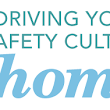 driving your safety culture home - dsww2014