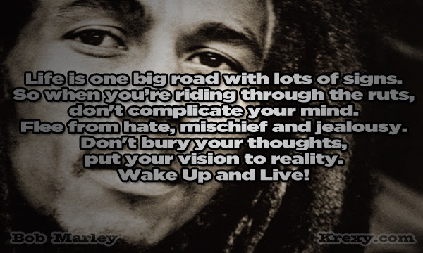 Bob Marley Quotes Wake Up And Live With Lyrics Krexy Living