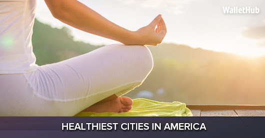 2017's Healthiest Cities in America