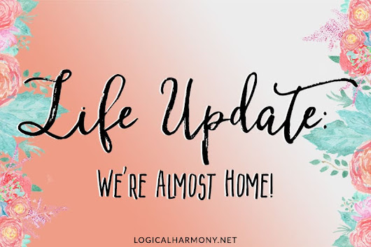 We're almost home! - Logical Harmony