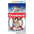 Amazon.com: Overboard (A Romance About a Second Chance) eBook: Mia Moore: Kindle Store