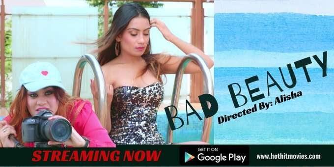 Bad Beauty (2021) UNCUT - HotHitMovies WebSeries Season 1 (EP 1 Added)