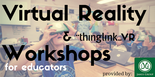 Virtual Reality & Thinglink VR Workshops for Educators