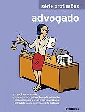 Livro orienta estudantes sobre como se tornar um advogado