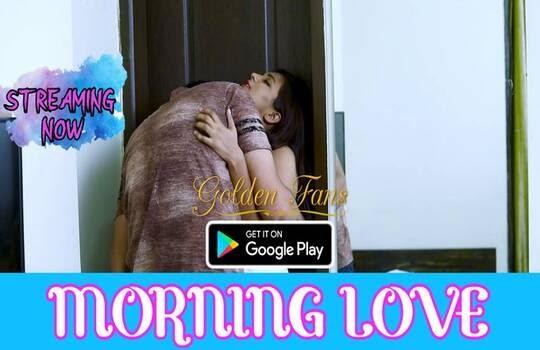 Morning Love (2021) - GoldenFans Short Film