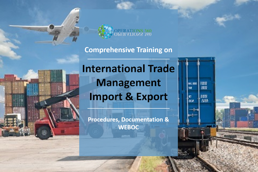 International Trade Management - Import and Export Procedures Documentation and WEBOC