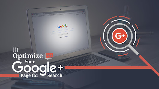 How to Optimize Your Google+ Page for Search - Steady Demand