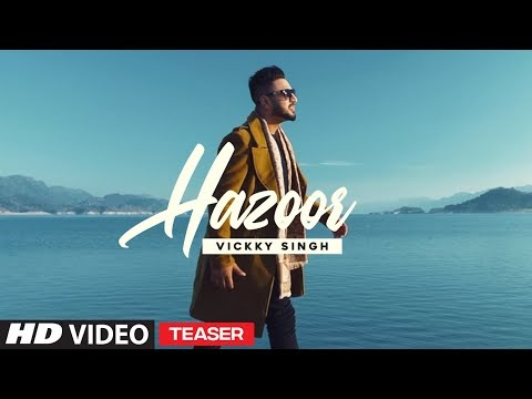Song Teaser ► Hazoor | Vickky Singh | Releasing 29 October 2020