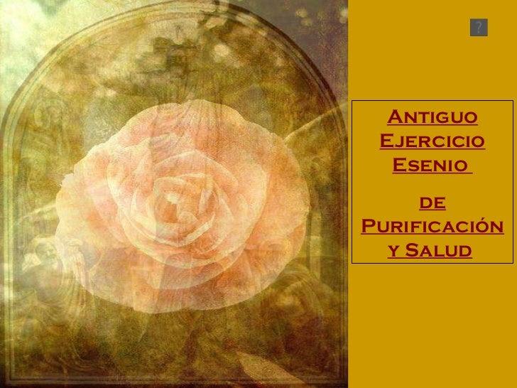 Antiguo ejercicio esenio de purificaion y salud
